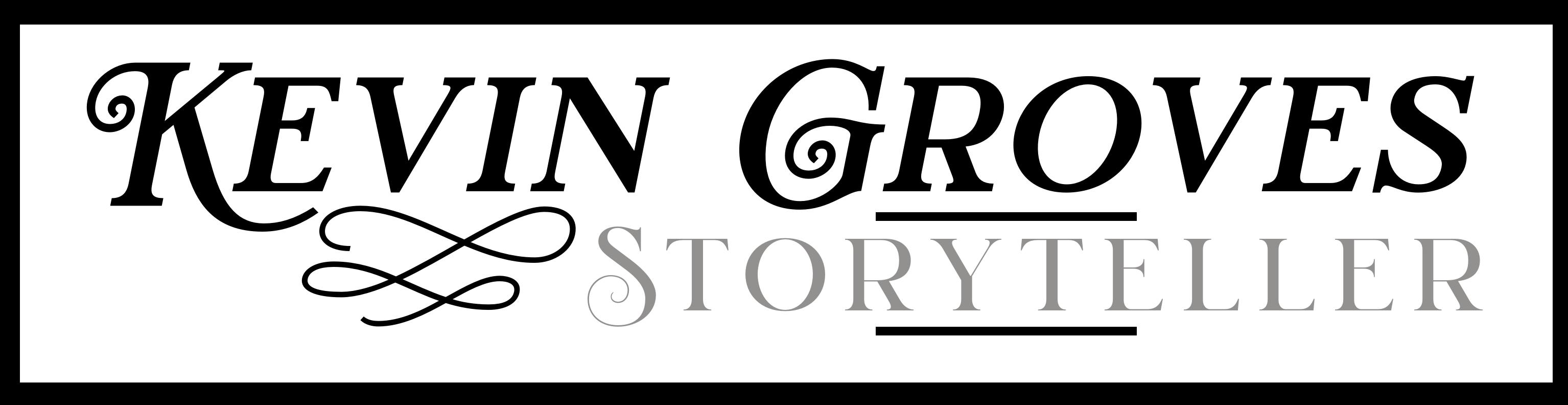 Kevin Groves :: Storyteller
